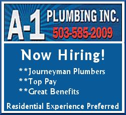 A-1 Plumbing, Inc. of Salem, OR is Hiring Journeyman Plumbers