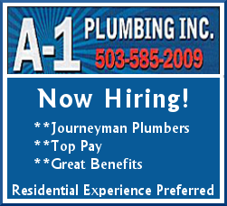 A-1 Plumbing, Inc. of Salem, OR is Hiring Journeyman Plumbers